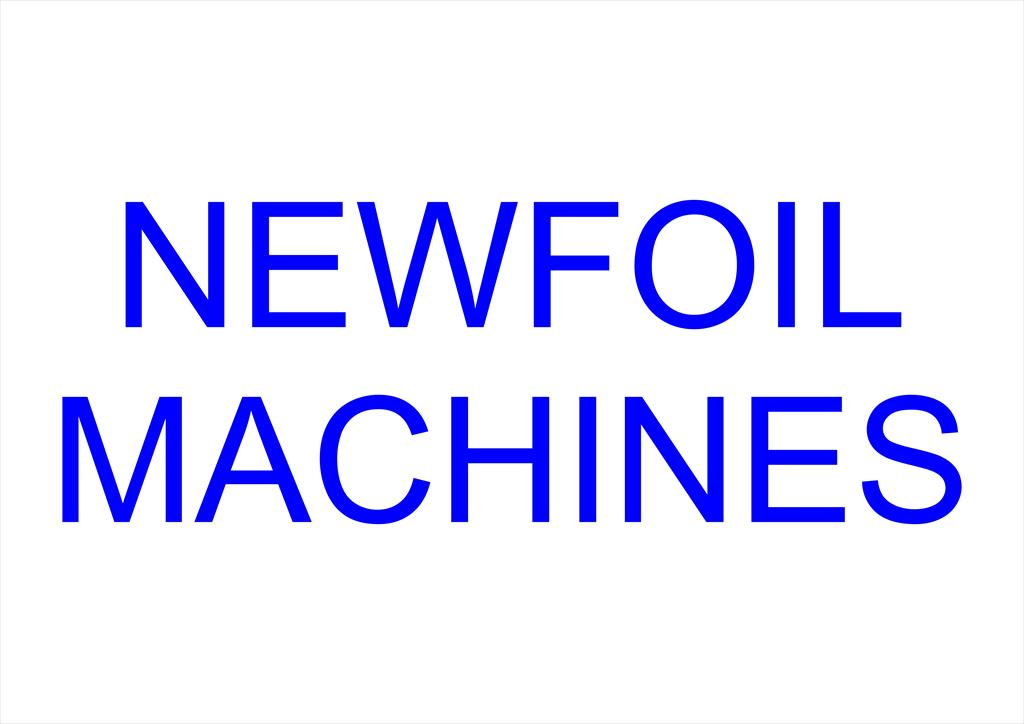1 machin : Newfoil Machines Limited, the world's leading supplier of hot foil stamping and embossing machines to the label printing industry